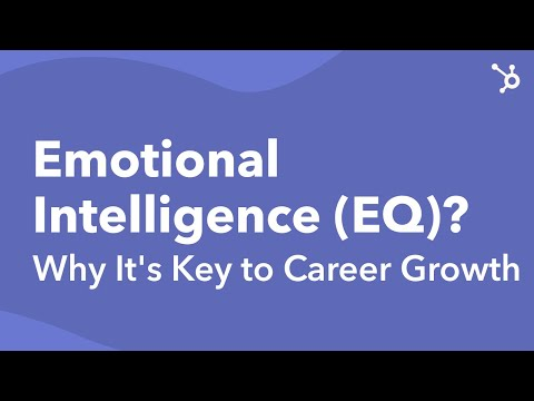 What Is Emotional Intelligence (EQ)? Why It