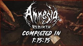 Amnesia Rebirth Speedrun - 1:15:15