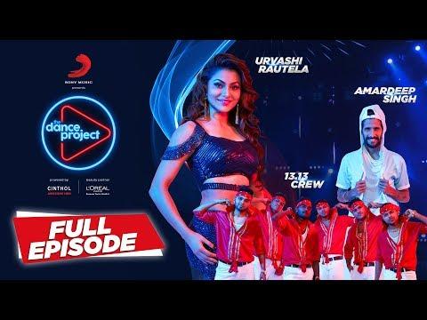 Ep-11 The Dance Project - Urvashi Rautela | Amardeep Singh | 13.13 Crew | Saturday Saturday Mp3