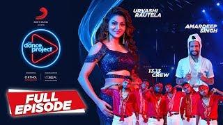 Ep 11 The Dance Project Urvashi Rautela | Amardeep Singh | 13.13 Crew | Saturday Saturday