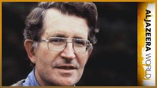 Noam Chomsky: Knowledge and Power | Al Jazeera World