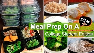 how to do a healthy meal prep on dime 20 college budget