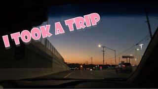 I TOOK A TRIP (travel vlog-ish)