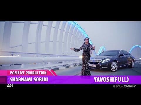 Shabnami Sobiri  - YAVOSH (Full version)