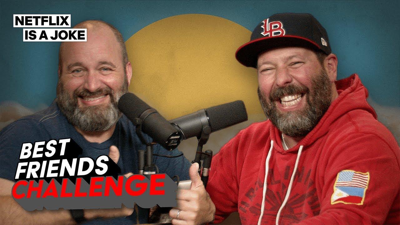 Bert Kreischer and Tom Segura Get Intimate for the BFF Challenge | Netflix Is A Joke