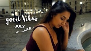 Good Vibes July 2016   Michelle Danzinger