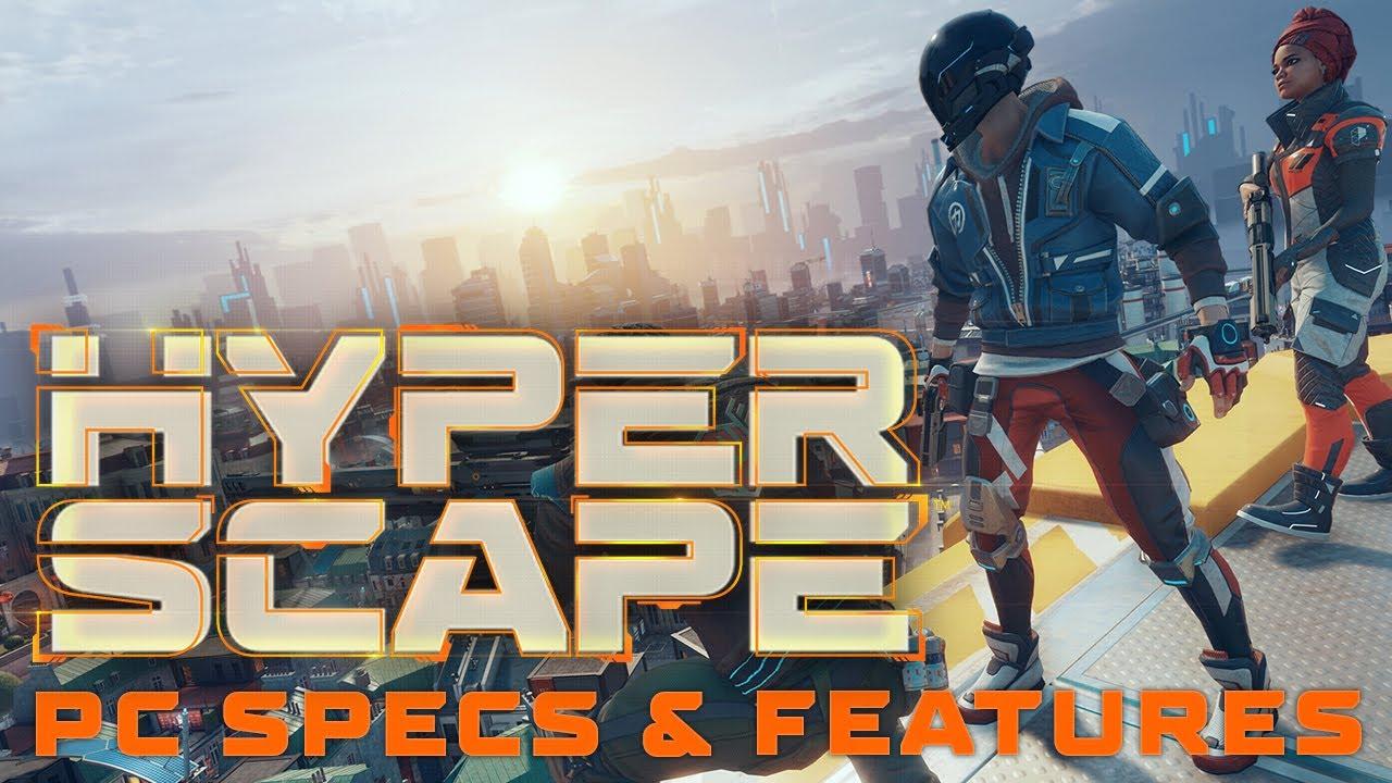 Hyper Scape PC Specs & Features - NGON