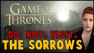 Do Not Visit Game of Thrones: the Sorrows