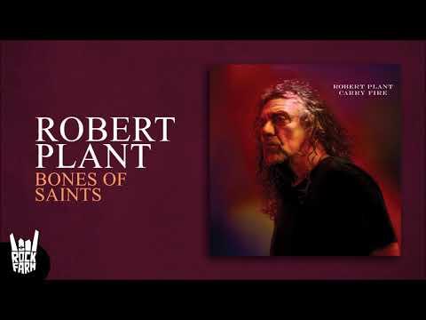 Robert Plant - Bones Of Saints