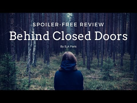 Behind Closed Doors By B.A Paris | Spoiler-free Book Review | Time Of Gee