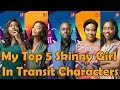 My Top 5 Skinny Girl In Transit Characters [ Season 1 To Season 5 Skinny Girl In Transit] SGIT