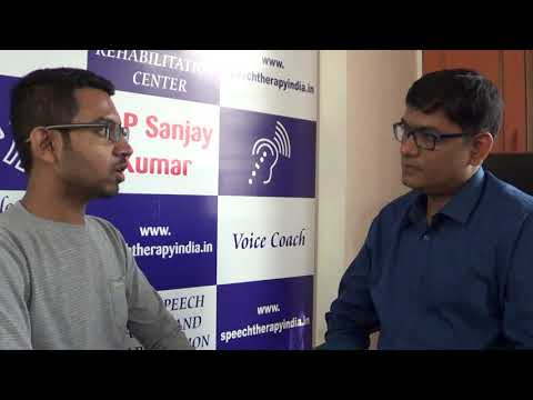 SLP Sanjay Kumar: Before Voice Therapy For A Guy From Mumbai