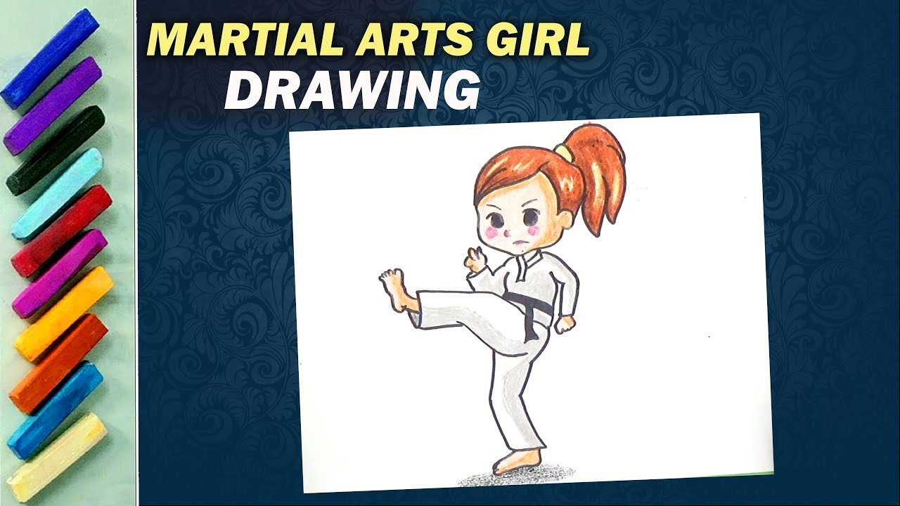 Martial Arts Girl Drawing How To Draw Martial Arts Girl Drawing Videos Creativetouch Youtube