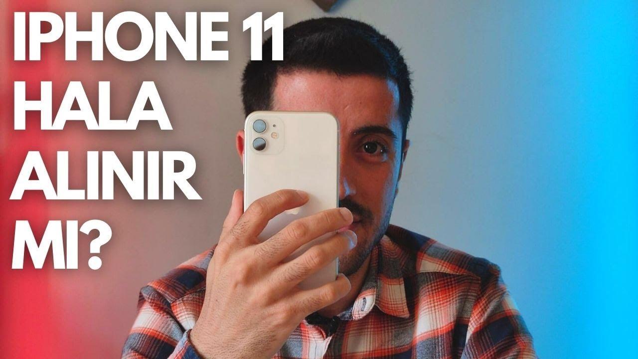 iPhone 11 Hala Alınır Mı? 1 Yıllık Kullanıcı Deneyimi !