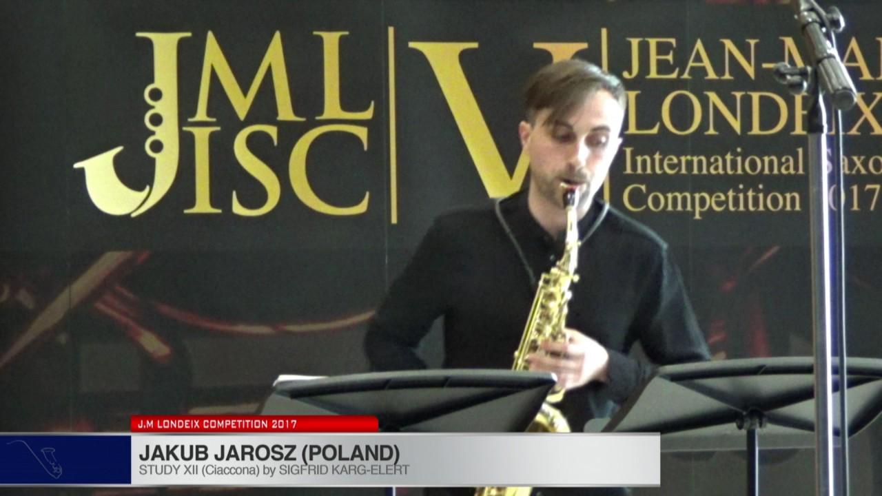 Londeix 2017 - Jakub Jarosz (Poland) - XII Ciaccona by Sigfrid Karg Elert
