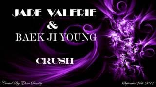 Jade Valerie feat. Baek Ji Young - Crush