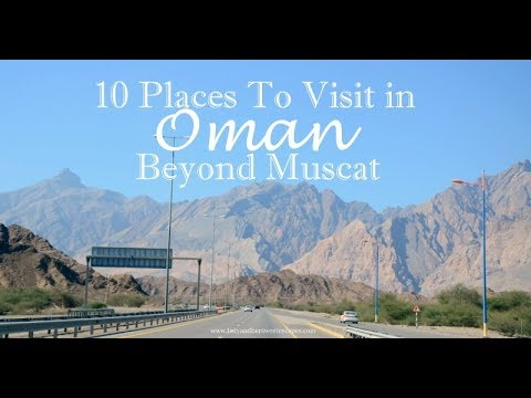 Oman Tourism's 10 places to visit [ IN HINDI]