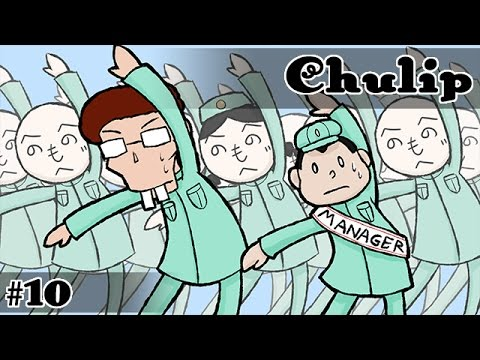 Chulip - Ep. 10: Take Your Poor Boy to Work Day