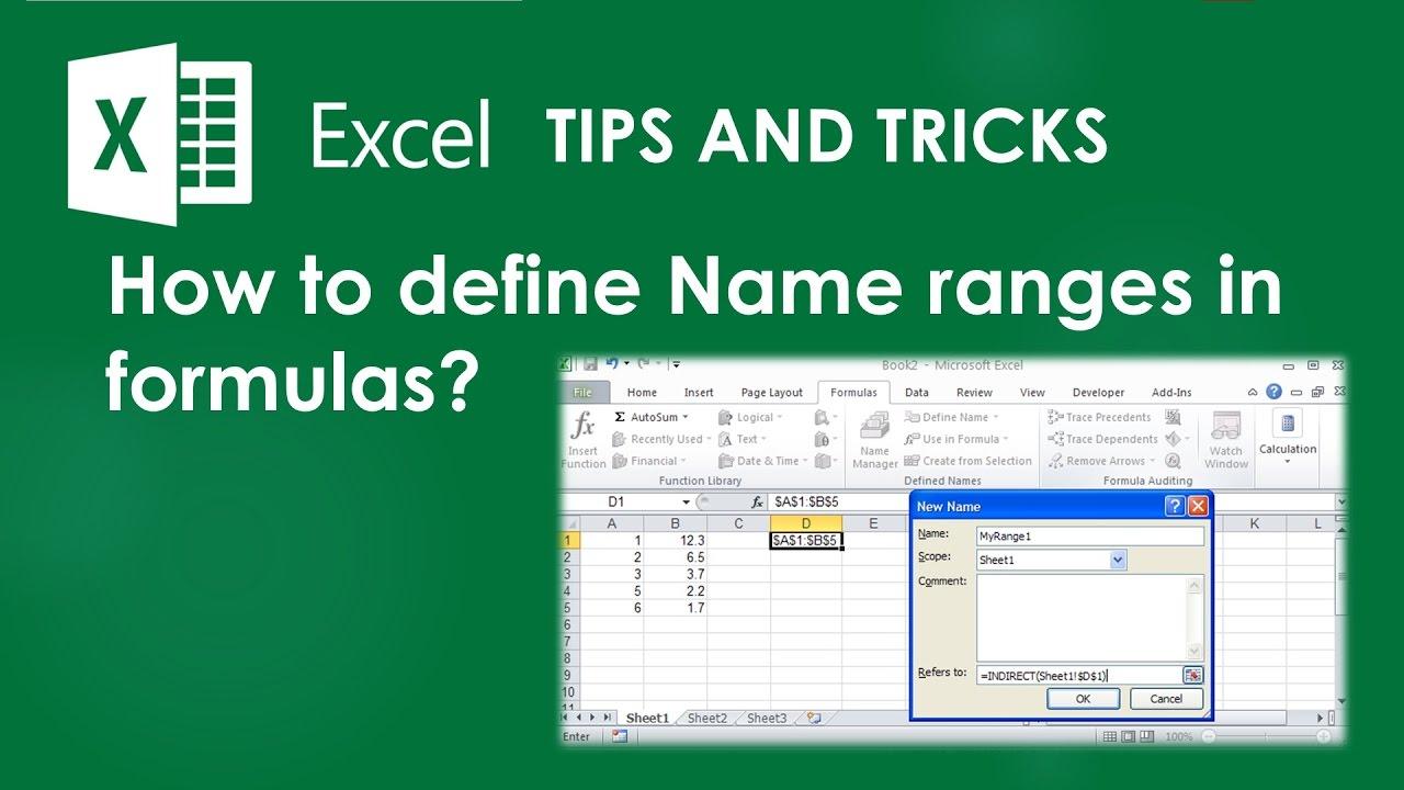 Excel Tips & Tricks : How To Define Name Ranges In Formulas