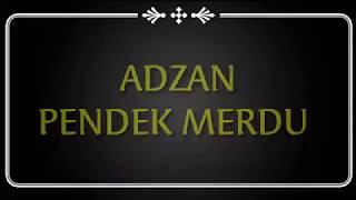 Download Mp3 Adzan Pendek Paling Merdu Dan Mudah Di Tirukan