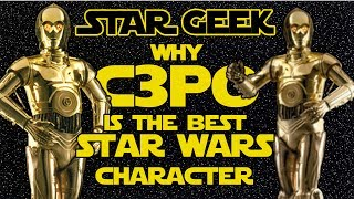 why c 3po is the best star wars character star geek
