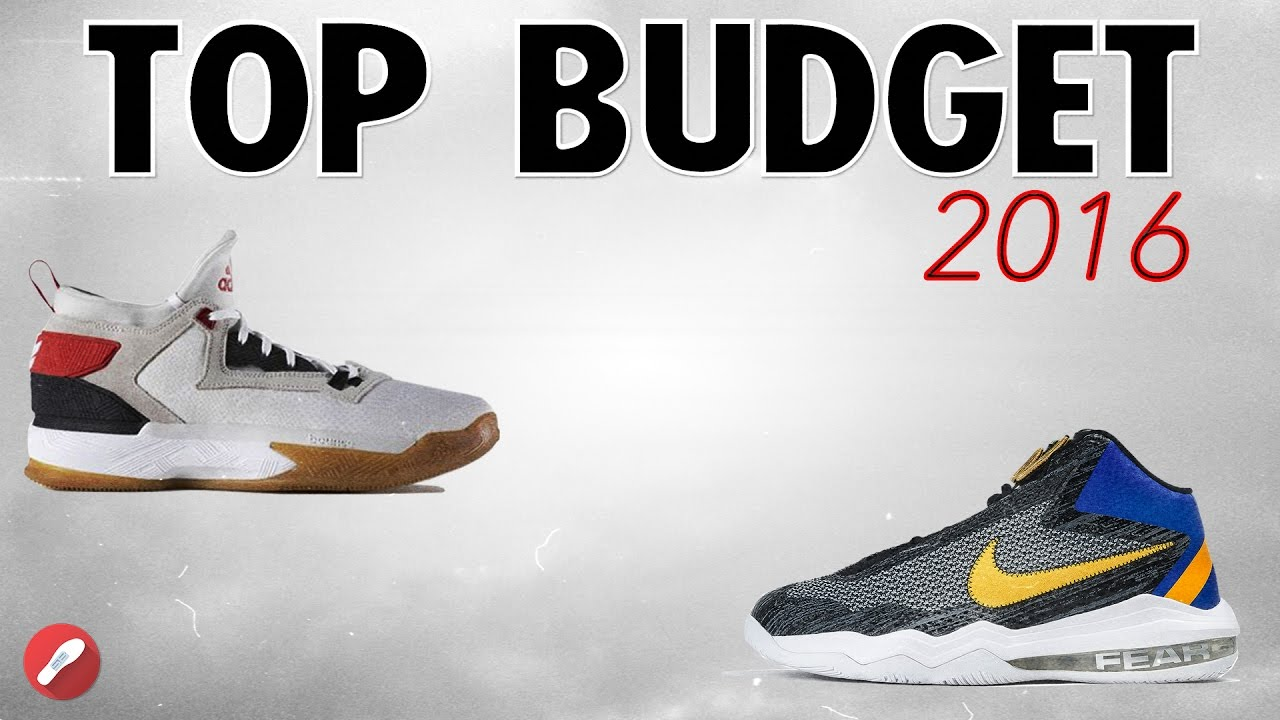 Top 5 Budget Model Basketball Shoes Of 2016