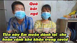 #383 Thăm Hạnh và quá bất ngờ về quyết định của vợ chồng Hạnh về tiền MTQ giúp đỡ.