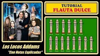 Los Locos Addams en Flauta Dulce