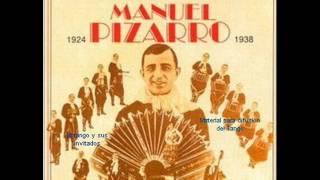 Manuel Pizarro Et Son Grand Orchestre Argentin - Vive Le Tango