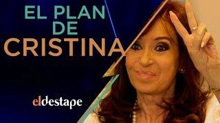 El plan de Cristina | El Destape con Roberto Navarro