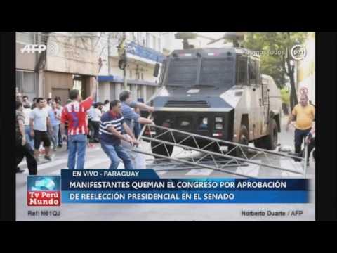 Paraguay: manifestantes queman el Congreso por aprobación de reelección presidencial