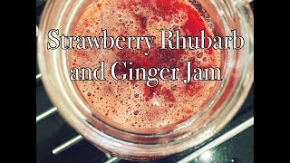 Quick and Easy Strawberry Rhubarb and Ginger Jam