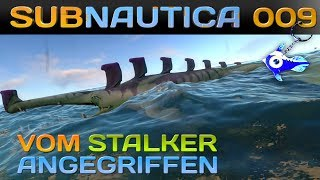 SUBNAUTICA [009] [Der Angriff der Stalker] Let's Play Gameplay Deutsch German thumbnail