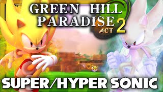 Green Hill Paradise Act 2 Super Sonic, Hyper Sonic, and All Chaos Emeralds Playthrough!