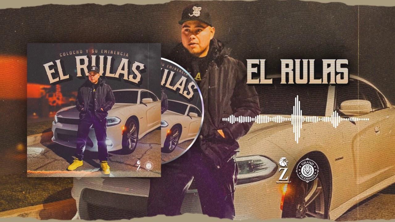 Colocho y Su Eminencia - El Rulas (Audio Oficial)