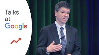 "Jeffrey Sachs: ""the Price Of Civilization""   Talks At Google"