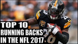 Top 10 Running Backs in the NFL 2017