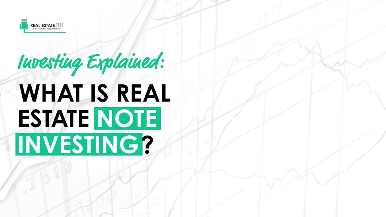 Explained What Is Real Estate Note Investing Dave Van Horn Youtube