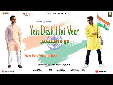 republic-day-2021-special-song-|-yeh-desh-hai-veer-jawano-ka-|-rap-version-|-ojasv-ft.-vishal