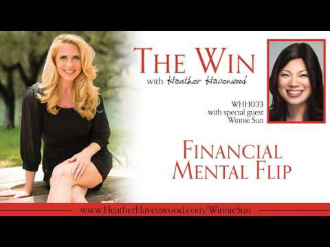 33: Financial Mental Flip with Winnie Sun
