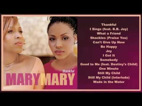 Mary Mary -- Thankful  (Full Album)