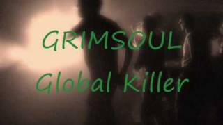 Grimsoul - Global Killer