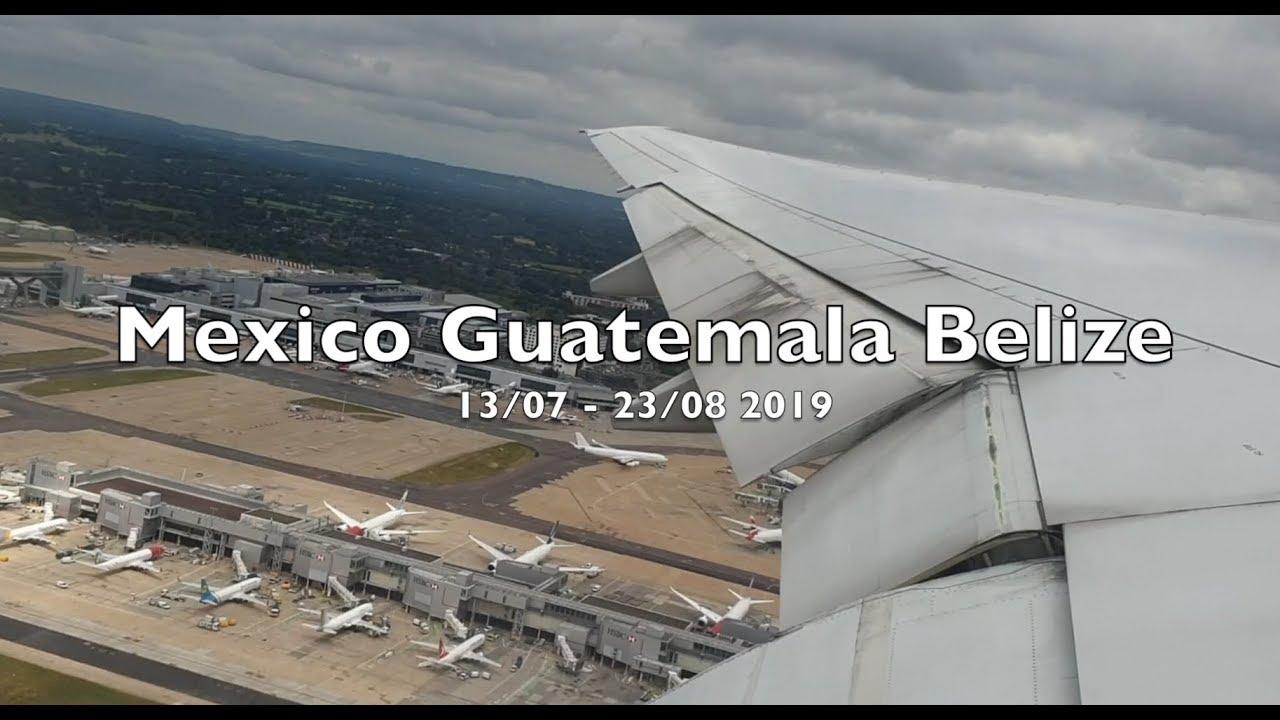 Mexico, Guatemala  & Belize 2019, Holiday