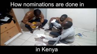 How Nominations are done in Kenya.