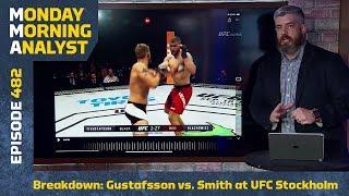 Breakdown: Alexander Gustafsson vs. Anthony Smith at UFC Stockholm | Monday Morning Analyst #482