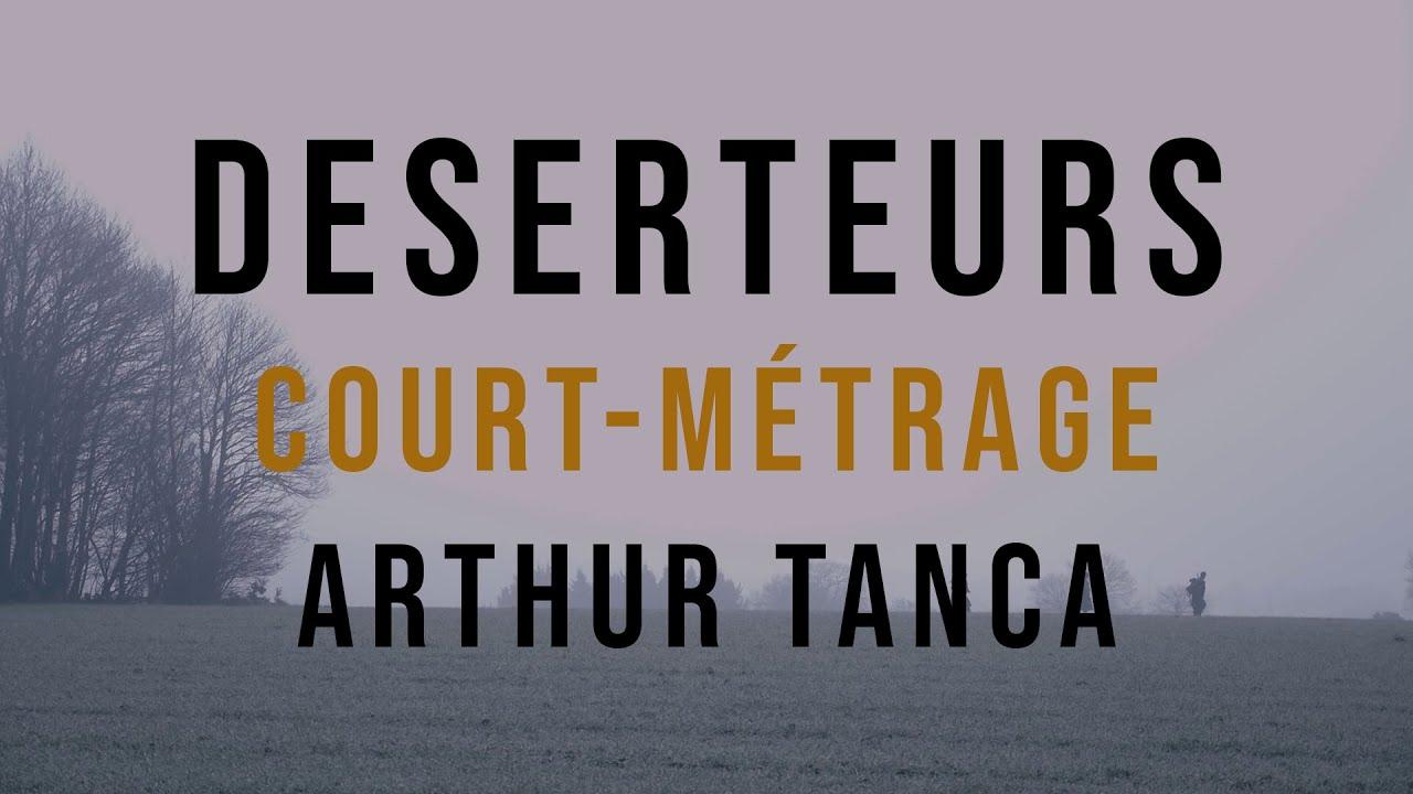 Court Métrage -  DESERTEURS (Drame - 2019)