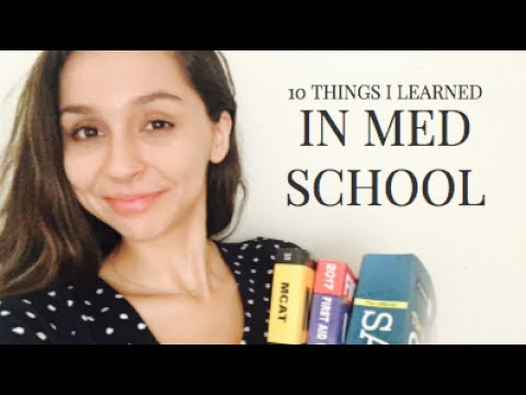 10 THINGS I LEARNED MY FIRST YEAR OF MED SCHOOL