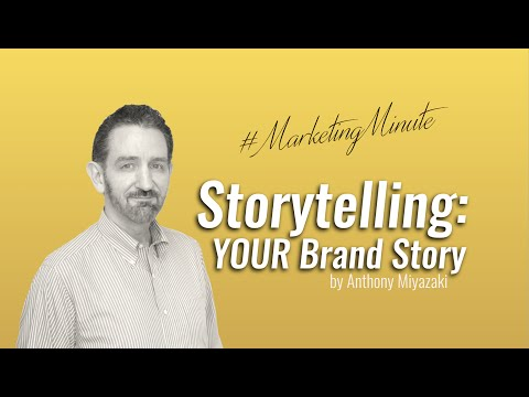 "Marketing Minute #010 ""Storytelling: YOUR Brand Story (Brand Strategy) #MarketingMinute"