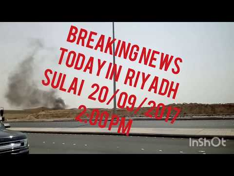 breaking news riyadh sulay istanbul state 20/09/2017 = 2.PM