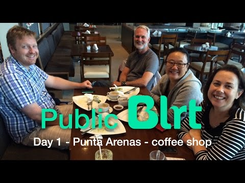 Unstoppables Day 1 - Punta Arenas - coffee shop